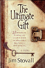 The Ultimate Gift, by Jim Stovall